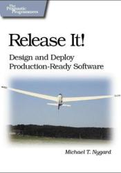 Release It!: Design and Deploy Production-Ready Software (Pragmatic Programmers) Pdf Book