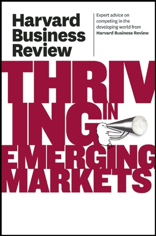Harvard Business Review on Thriving in Emerging Markets