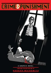 Crime and Punishment: A Graphic Novel (Illustrated Classics) Pdf Book