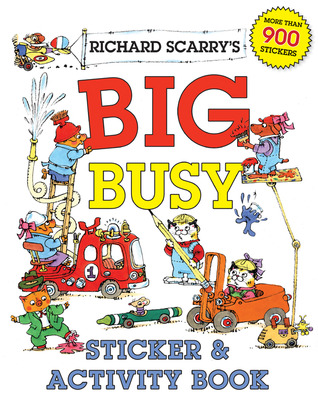 Richard Scarry's Big Busy Sticker  Activity Book
