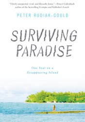 Surviving Paradise: One Year on a Disappearing Island Pdf Book
