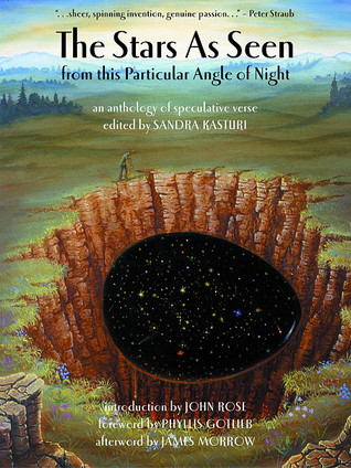 The Stars as Seen from This Particular Angle of Night: An Anthology of Speculative Verse