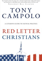 Red Letter Christians: A Christian's Guide to Faith and Politics, a Citizen's Guide to Faith and Politics Pdf Book