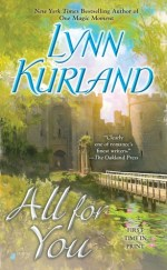 Book Review: Lynn Kurland's All For You