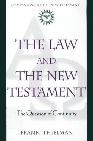 The Law and the New Testament: The Question of Continuity