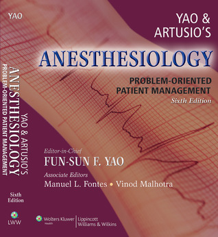 Yao and Artusio's Anesthesiology: Problem-Oriented Patient Management