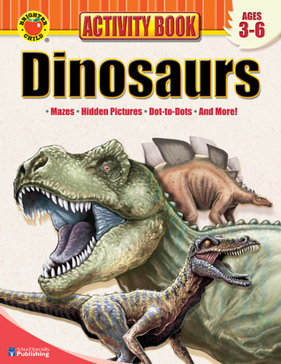 Brighter Child Dinosaurs Activity Book Ages 3-6