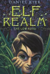 The Low Road (Elf Realm, #1)