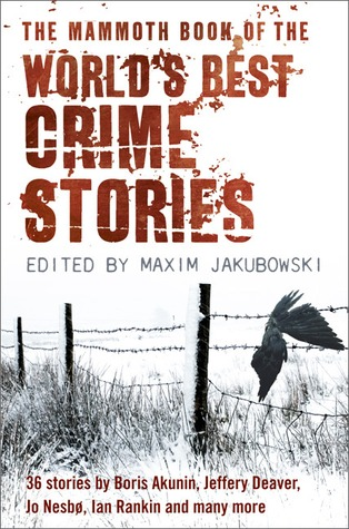 The Mammoth Book of the World's Best Crime Stories