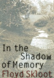 In the Shadow of Memory Pdf Book
