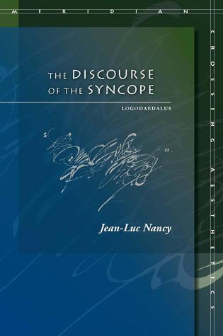 The Discourse of the Syncope: Logodaedalus