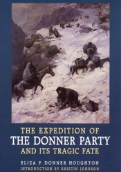 The Expedition of the Donner Party and Its Tragic Fate Pdf Book