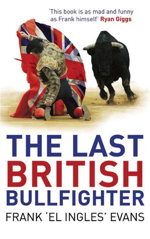 The Last British Bullfighter