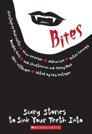 Bites: Scary Stories to Sink Your Teeth Into