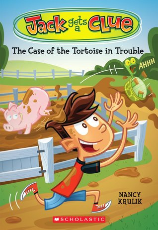 The Case of the Tortoise In Trouble (Jack Gets a Clue, #3)