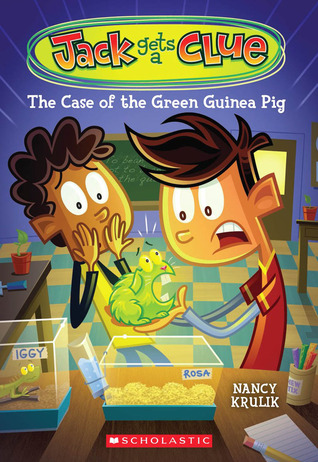 The Case of the Green Guinea Pig (Jack Gets a Clue, #3)