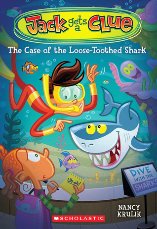 The Case of the Loose-Toothed Shark (Jack Gets a Clue, #4)