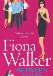 Between Males Book by Fiona Walker