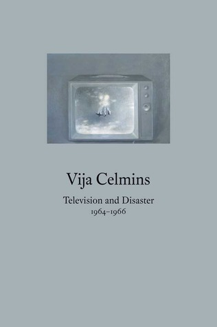 Vija Celmins: Television and Disaster, 1964-1966