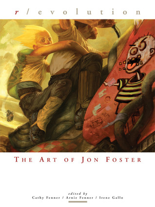 Revolution: The Art of Jon Foster