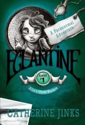 Eglantine (Allie's Ghost Hunters, #1)