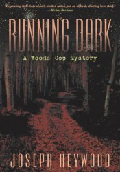 Running Dark (Woods Cop, #4) Pdf Book