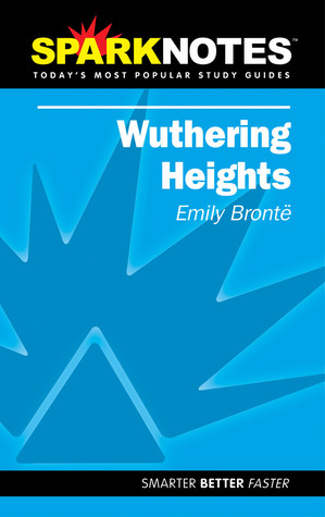 Wuthering Heights (SparkNotes Literature Guide)