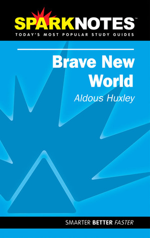 Brave New World (SparkNotes Literature Guide)