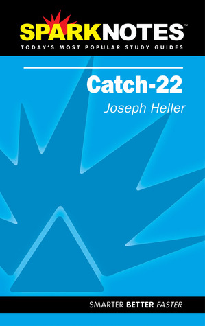 Catch-22 (Spark Notes Literature Guide)