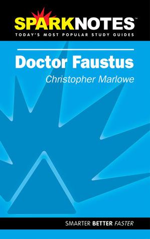 Dr. Faustus (SparkNotes Literature Guides)