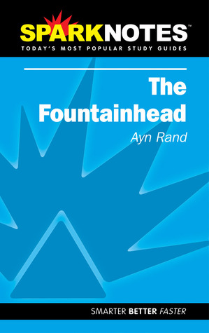 The Fountainhead (SparkNotes Literature Guide)