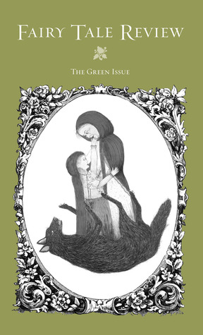 Fairy Tale Review, The Green Issue