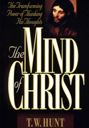 The Mind of Christ: The Transforming Power of Thinking His Thoughts Pdf Book