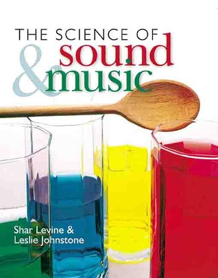 The Science of Sound  Music