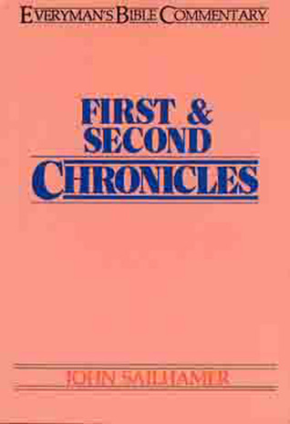First  Second Chronicles- Everyman's Bible Commentary