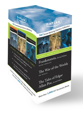"""Kaplan SAT Score-raising Classics Boxed Set: """"Frankenstein"""", The Tales of Edgar Allan Poe AND """"The War of the Worlds"""""""