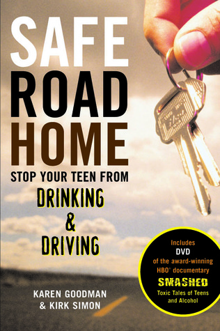 Safe Road Home: Stop Your Teen From Drinking  Driving