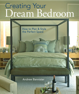 Creating Your Dream Bedroom: How to Plan and Style the Perfect Space