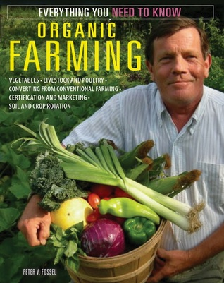 Organic Farming: Everything You Need to Know