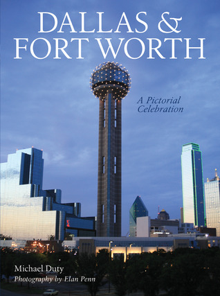 Dallas  Fort Worth: A Pictorial Celebration