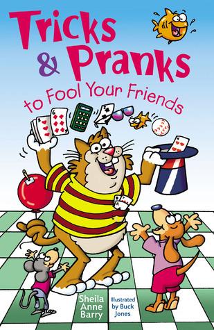 Tricks  Pranks to Fool Your Friends