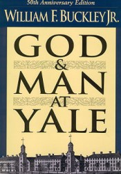 God and Man at Yale: The Superstitions of 'Academic Freedom' Pdf Book