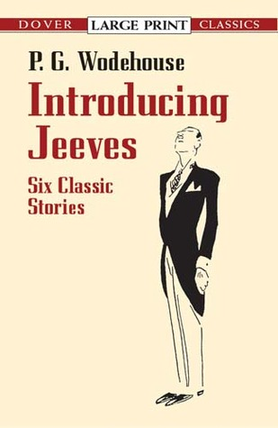 Introducing Jeeves: Six Classic Stories