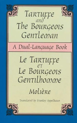 Tartuffe and the Bourgeois Gentleman / Le Tartuffe et Le Bourgeois Gentilhomme