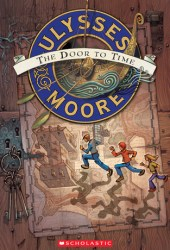 The Door to Time (Ulysses Moore, #1)