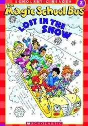 The Magic School Bus: Lost in the Snow Pdf Book