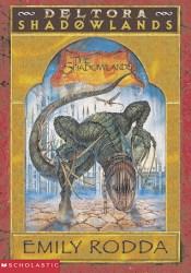 The Shadowlands (Deltora Shadowlands, #3) Pdf Book