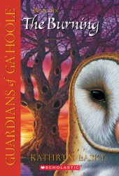 The Burning (Guardians of Ga'Hoole, #6) Pdf Book
