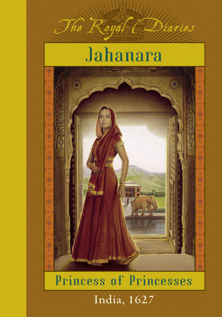 Jahanara: Princess of Princesses