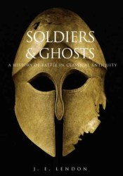 Soldiers and Ghosts: A History of Battle in Classical Antiquity Pdf Book